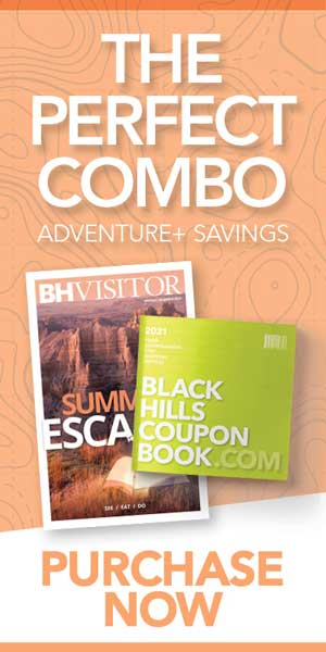 Discover and Save with Black Hills Visitor and Black Hills Coupon Book